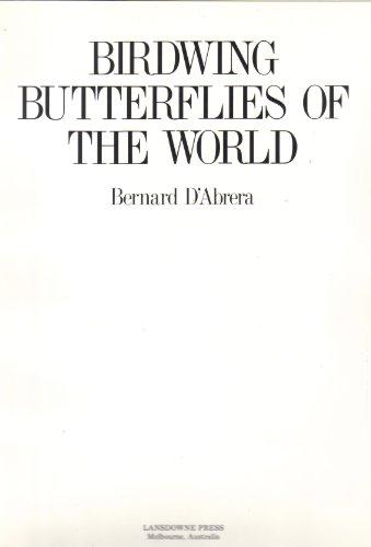 9780701803681: Birdwing butterflies of the world.