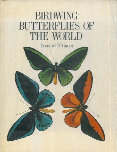 9780701803681: Birdwing Butterflies of the World.
