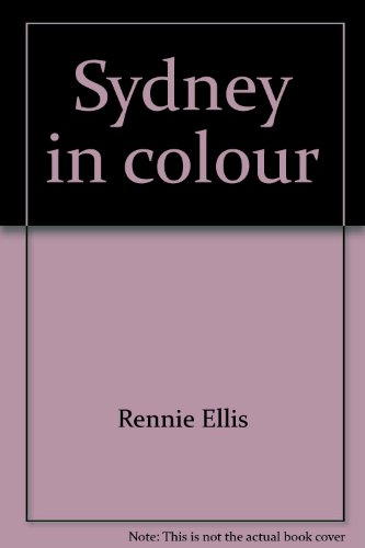 Sydney in colour (0701804149) by Rennie Ellis