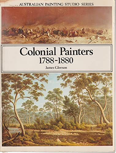 Colonial Painters 1788 - 1880