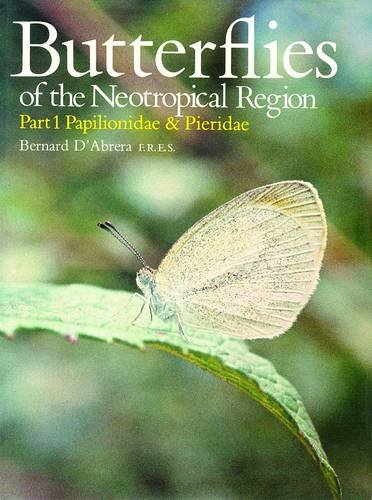 9780701810337: Butterflies of the Neotropical Region: Papilionidae, Pieridae Pt. 1: Papilionidae and Pieridae (Butterflies of the World)