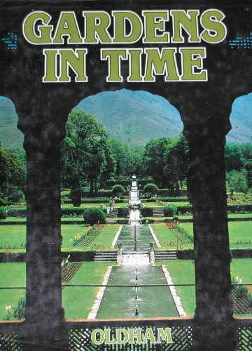 Gardens in time: Oldham, John and