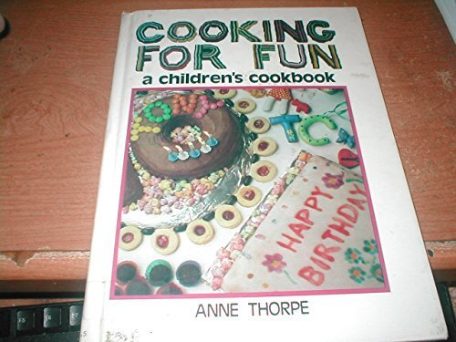 Cooking for Fun (Yowie): Thorpe, Anne