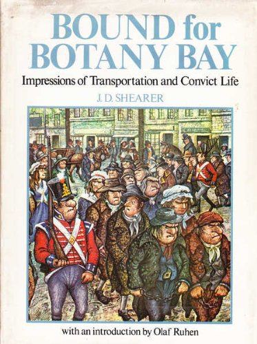 9780701813826: Bound for Botany Bay, Impressions of Transport and Convict Life