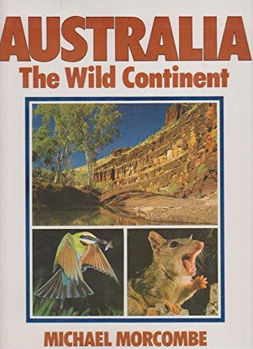 9780701814274: Australia: The Wild Continent