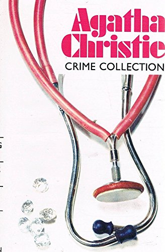 9780701814656: Agatha Christie Crime Collection: BY THE PRICKING OF MY THUMBS; THE MYSTERIOUS MR. QUIN; ENDLESS NIGHT