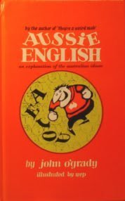 Aussie English (070181585X) by John O'Grady