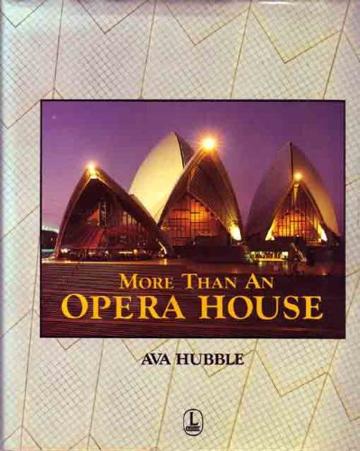 More Than An Opera House