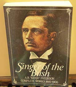 9780701818012: Singer of the Bush - Complete Works 1885 - 1900