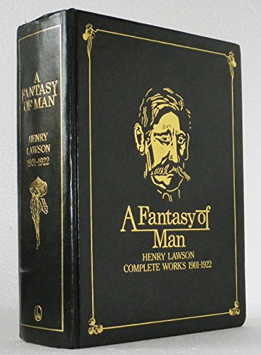 9780701818517: A fantasy of man: Henry Lawson complete works, 1901-1922