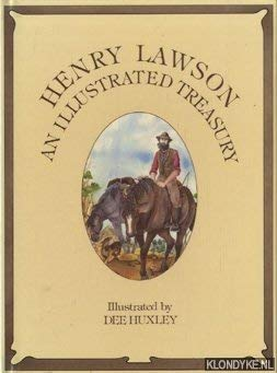 Henry Lawson: An Illustrated Treasury. Selected By Glenys Smith