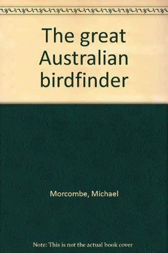 9780701819620: The great Australian birdfinder