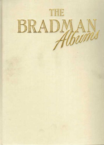 9780701819712: The Bradman Albums - Selections from Sir Donald Bradman's Official Collection (2 Volume Set)
