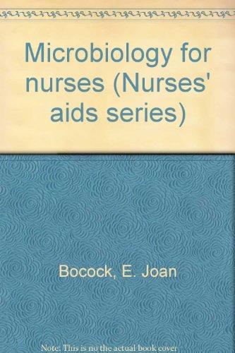 9780702002632: Microbiology for nurses (Nurses' aids series)