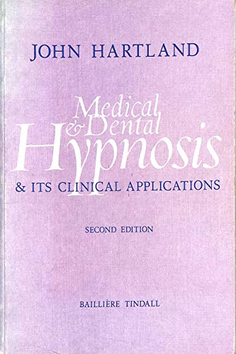 Medical & Dental Hypnosis & Its Clinical: Stanley Tinkler
