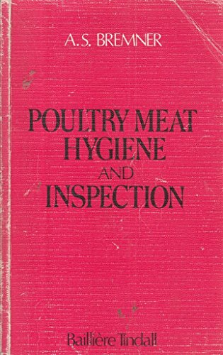 Poultry Meat Hygiene and Inspection: A.S. Bremner