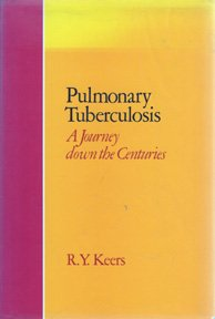 9780702006791: Pulmonary Tuberculosis: A Journey Down the Centuries