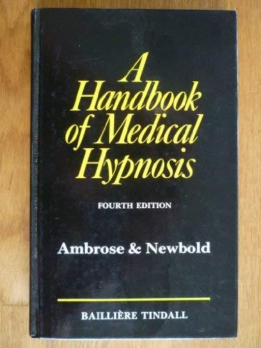 9780702008238: Handbook of Medical Hypnosis
