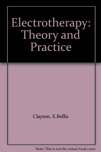 9780702009020: Electrotherapy: Theory and Practice