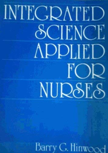 9780702009105: Integrated Science Applied for Nurses
