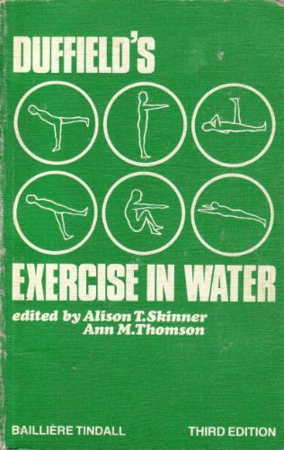 Duffield's Exercise in Water: Skinner, A. I.; Thomson, A. M.