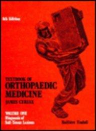 Textbook of Orthopaedic Medicine: Vol. 1: Diagnosis: Cyriax MD MRCP,