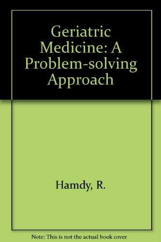 9780702010330: Geriatric Medicine: A Problem-solving Approach