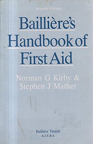 Bailliere's Handbook of First Aid