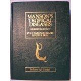 Manson's Tropical Diseases (Bailliere's Clinical Haematology): Manson-Bahr, P.E.C., Bell,