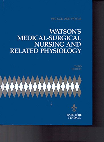 9780702011900: Watson's Medical-surgical Nursing and Related Physiology