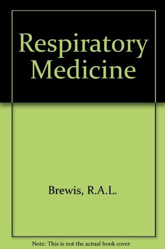Respiratory Medicine: Brewis, R.A.L.; Gibson, G.J. & Geddes, D.M.
