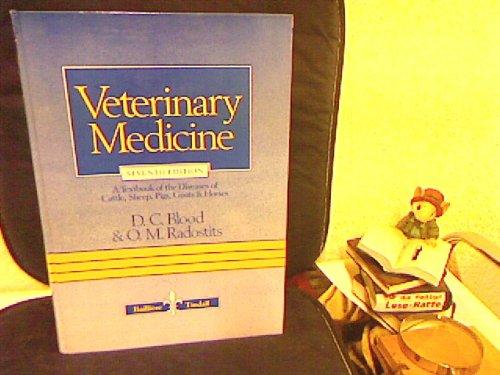 Veterinary Medicine: Blood, D.C. & O.M. Radostits