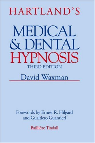9780702013232: Hartland's Medical and Dental Hypnosis, 3e
