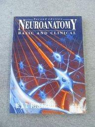 Neuroanatomy: Basic and Clinical (Neuroanatomy): M.J.T. Fitzgerald