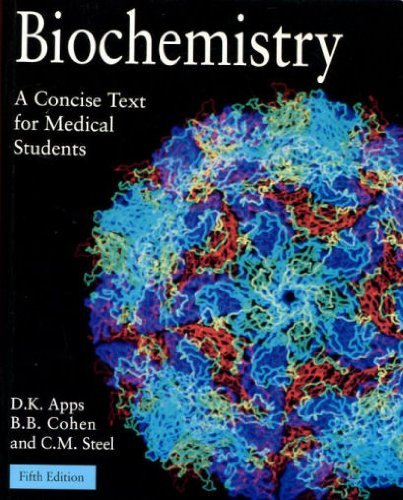 Biochemistry: A Concise Text for Medical Students: Apps, D. K.;