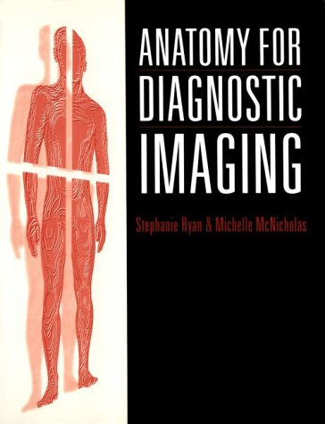 9780702014475: Anatomy for Diagnostic Imaging