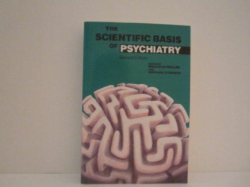 9780702014482: The Scientific Basis of Psychiatry