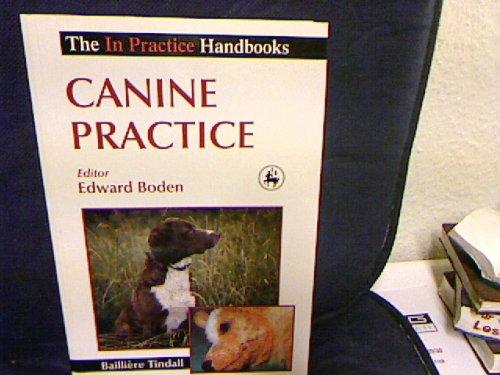 9780702015229: Canine Practice (In practice handbook series)
