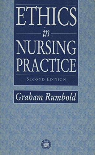 Ethics in Nursing Practice: Graham Rumbold