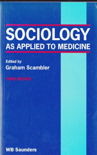 Sociology As Applied to Medicine: Tindall Bailliere