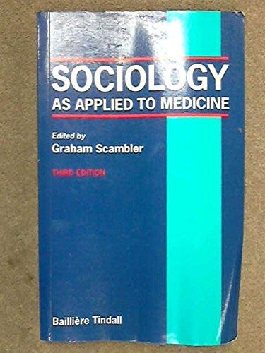 Sociology of Medicine: As Applied to Medicine: Scambler, Graham