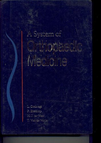 9780702015953: A System of Orthopaedic Medicine