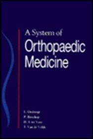 A System of Orthopedic Medicine: Ombregt, Ludwig; Bisschop, Pierre; Veer, Herman J Ter; Velde, Tony...