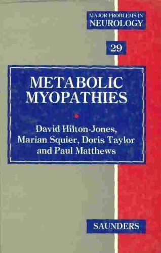 9780702016073: Metabolic Myopathies: 29 (Major Problems in Neurology)