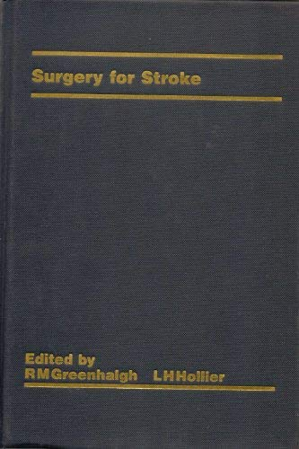 Surgery for Stroke: Roger Malcolm Greenhalgh