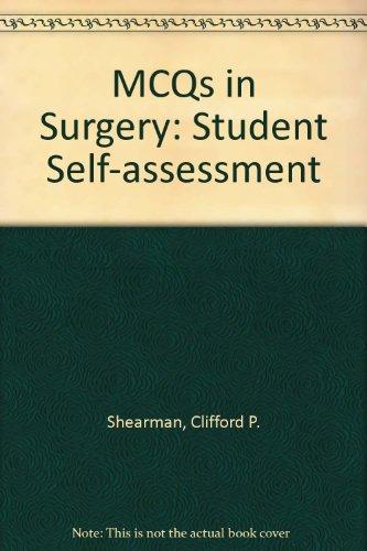 MCQs In Surgery: Student Self-Assessment (Baillière's student: Clifford P. Shearman