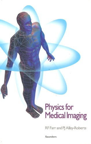 9780702017704: Physics for Medical Imaging