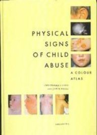 9780702017780: Physical Signs of Child Abuse: A Colour Atlas