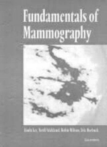 Fundamentals of Mammography, 1e: Linda Lee, A.