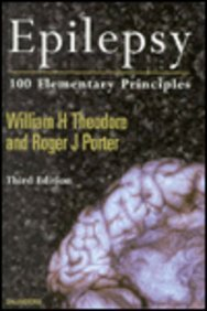 Epilepsy: 100 Elementary Principles: William H. Theodore;